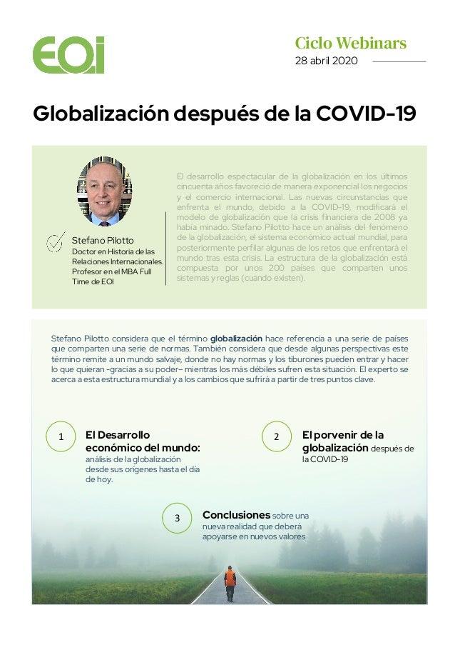Ciclo Webinars. 28 abril 2020 Globalización después de la COVID-19 Stefano Pilotto Doctor en Historia de las Relaciones In...