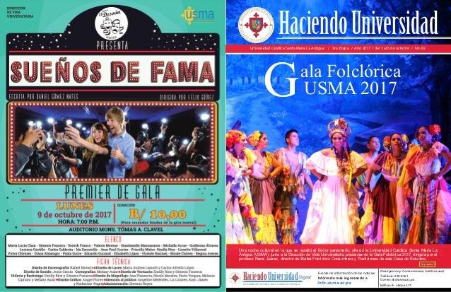 Universidad Católica Santa María La Antigua / 3ra. Etapa / Año 2017 / del 2 al 6 de octubre / No. 82 Fuente de información...