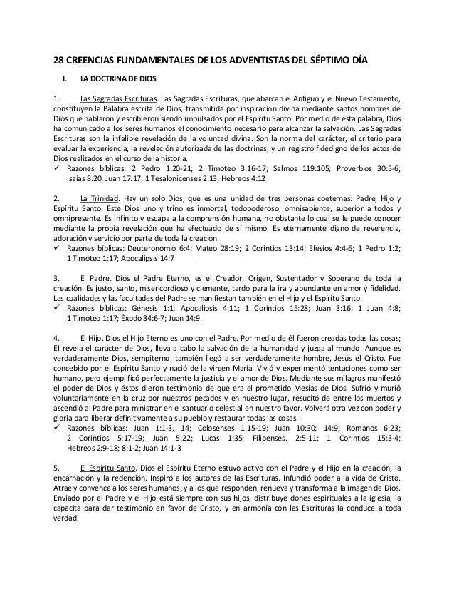 28 CREENCIAS FUNDAMENTALES DE LOS ADVENTISTAS DEL SÉPTIMO DÍA  I.    LA DOCTRINA DE DIOS1.       Las Sagradas Escrituras. ...