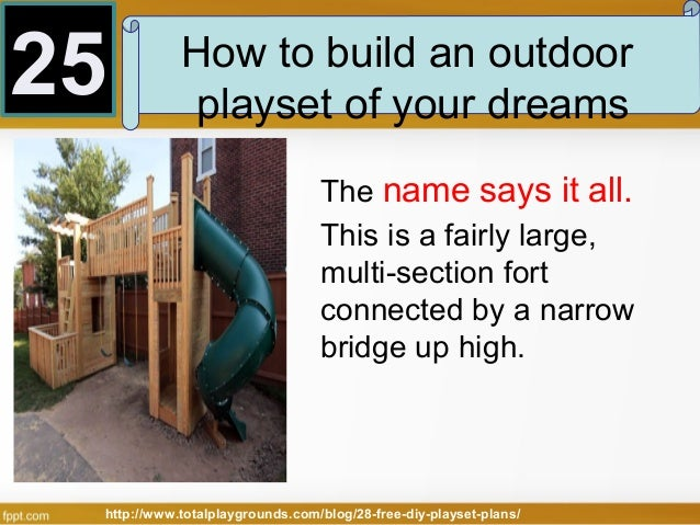 28 Free Diy Playset Plans For Your Backyard: how to build outdoor playhouse
