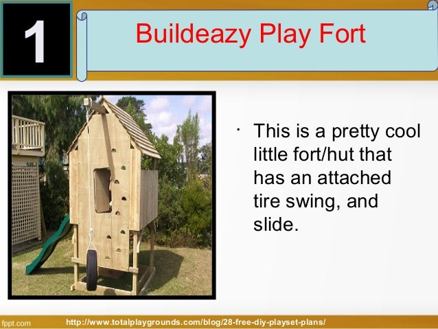... 8. 1 Buildeazy Play Fort ...