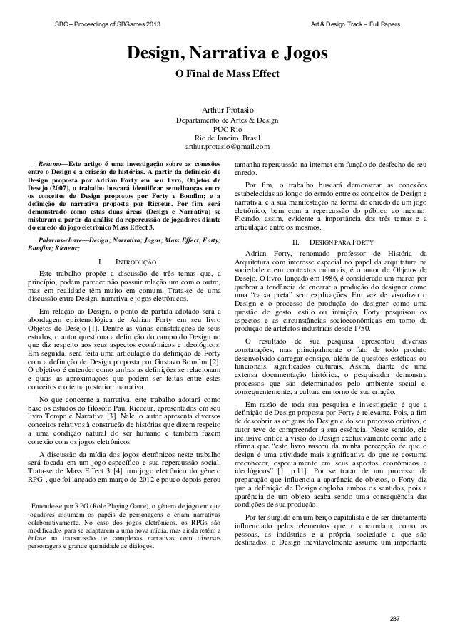 SBC – Proceedings of SBGames 2013  Art & Design Track – Full Papers  Design, Narrativa e Jogos O Final de Mass Effect  Art...