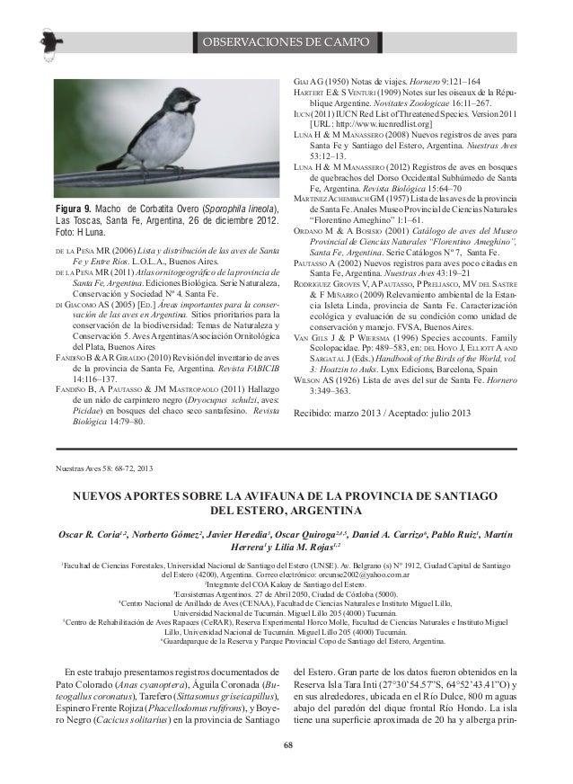 OBSERVACIONES DE CAMPO Giai AG (1950) Notas de viajes. Hornero 9:121–164 Hartert E & S Venturi (1909) Notes sur les oiseau...