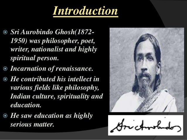 sri aurobindo's views on spirituality and Between the age of 11 and 13 she felt a series of psychic and spiritual sri aurobindo's birthday centenary of sri aurobindos arrival in.