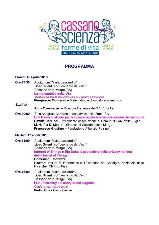 """PROGRAMMA Lunedì 16 aprile 2018 Ore 17:30 Auditorium """"Maria Lassandro"""" Liceo Scientifico """"Leonardo da Vinci"""" Cassano delle..."""