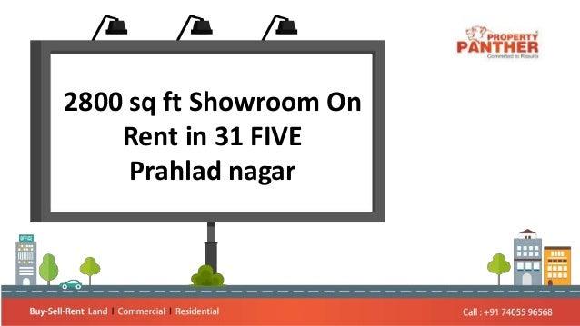 2800 sq ft Showroom On Rent in 31 FIVE Prahlad nagar