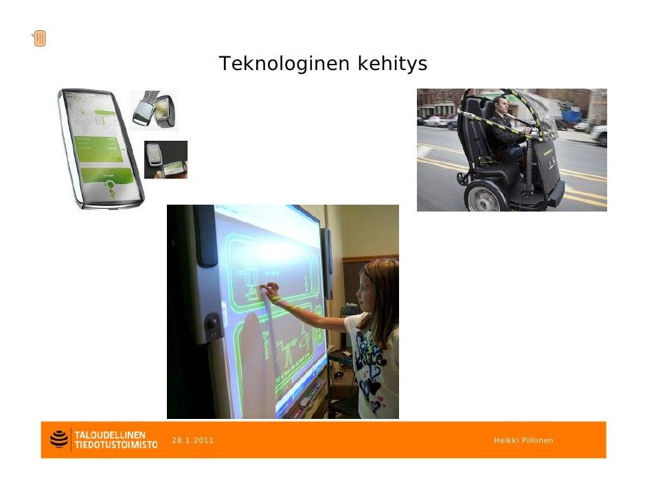 Teknologinen kehitys28.1.2011                          Heikki Piilonen