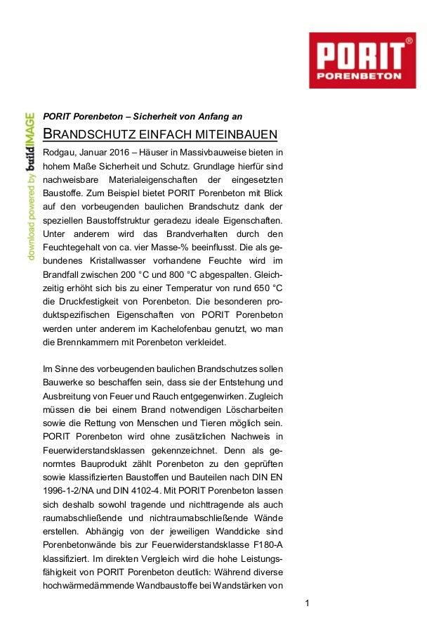 1 PORIT Porenbeton – Sicherheit von Anfang an BRANDSCHUTZ EINFACH MITEINBAUEN Rodgau, Januar 2016 – Häuser in Massivbauwei...