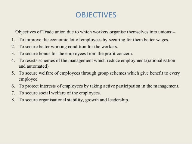 what are the objectives of trade union