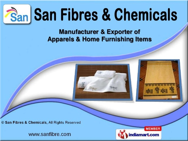 Manufacturer & Exporter ofApparels & Home Furnishing Items