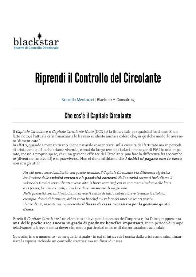 Riprendi il Controllo del Circolante Brunello Menicucci | Blackstar ✶ Consulting Che cos'è il Capitale Circolante Il Capit...