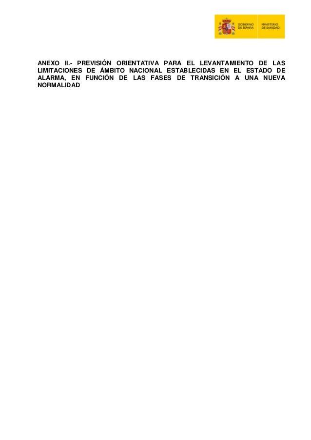 ANEXO II.- PREVISI�N ORIENTATIVA PARA EL LEVANTAMIENTO DE LAS LIMITACIONES DE �MBITO NACIONAL ESTABLECIDAS EN EL ESTADO DE...