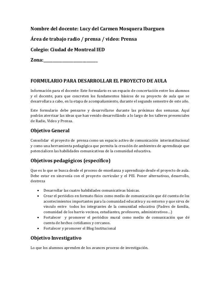 Nombre del docente: Lucy del Carmen Mosquera IbarguenÁrea de trabajo radio / prensa / video: PrensaColegio: Ciudad de Mont...