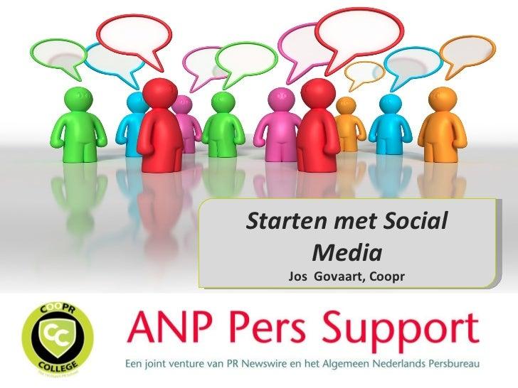 Pr Bureau Starten.Starten Met Social Media Anp Perssupport Jos Govaart Coopr