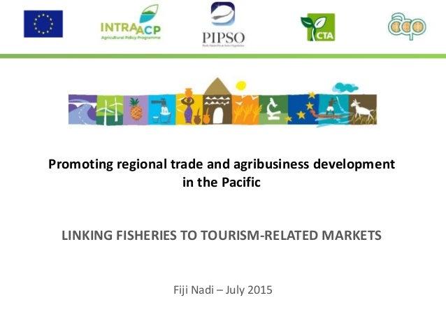 28 06 2015 agro tourism fiji cta en vers 3 for Awadhi cuisine ppt