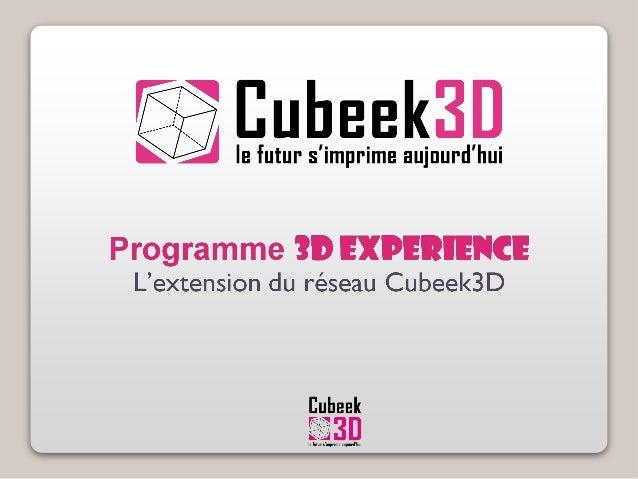 2  Cubeek3D, c'est qui?  •Gamme produits pour les professionnels et les particuliers  •Catalogue multimarque d'imprimantes...
