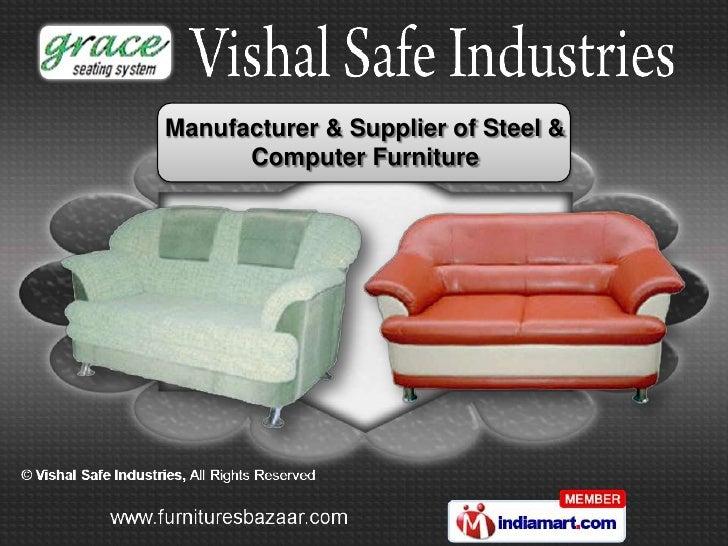 Manufacturer & Supplier of Steel &      Computer Furniture