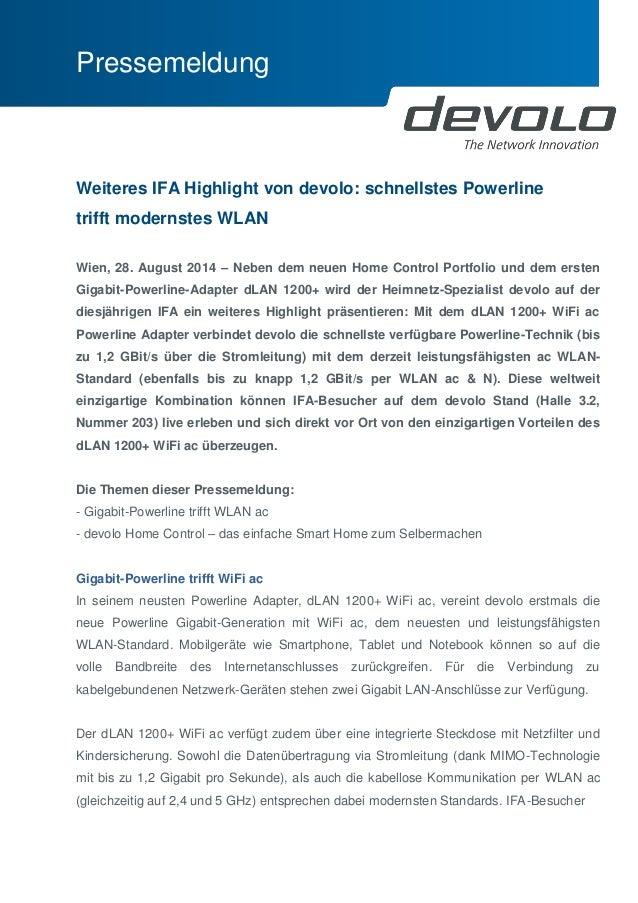 Pressemeldung  Weiteres IFA Highlight von devolo: schnellstes Powerline trifft modernstes WLAN  Wien, 28. August 2014 – Ne...