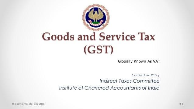 Presentation... Goods And Service Tax Login