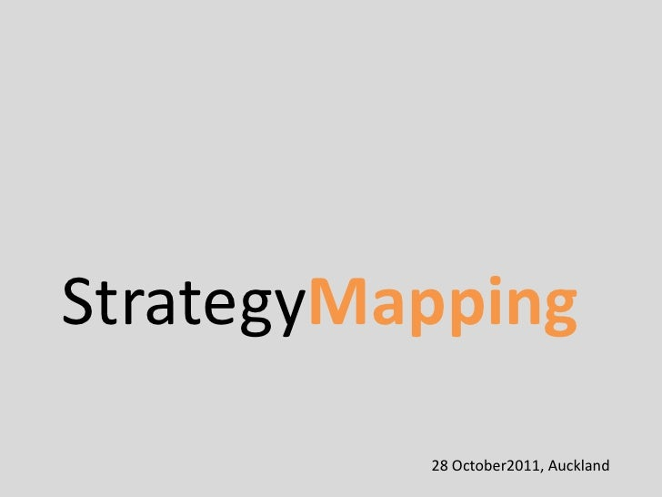 StrategyMapping          28 October2011, Auckland