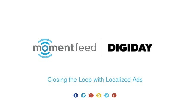 Closing the Loop with Localized Ads