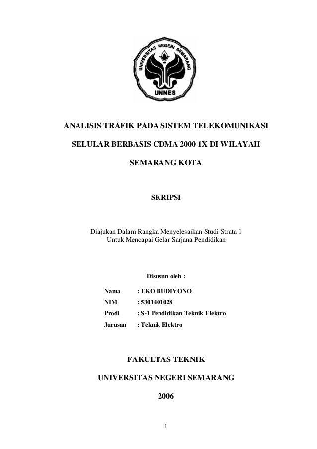 ANALISIS TRAFIK PADA SISTEM TELEKOMUNIKASI SELULAR BERBASIS CDMA 2000 1X DI WILAYAH SEMARANG KOTA  SKRIPSI  Diajukan Dalam...