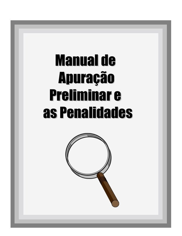 Manual deManual de ApuraçãoApuração Preliminar ePreliminar e as Penalidadesas Penalidades