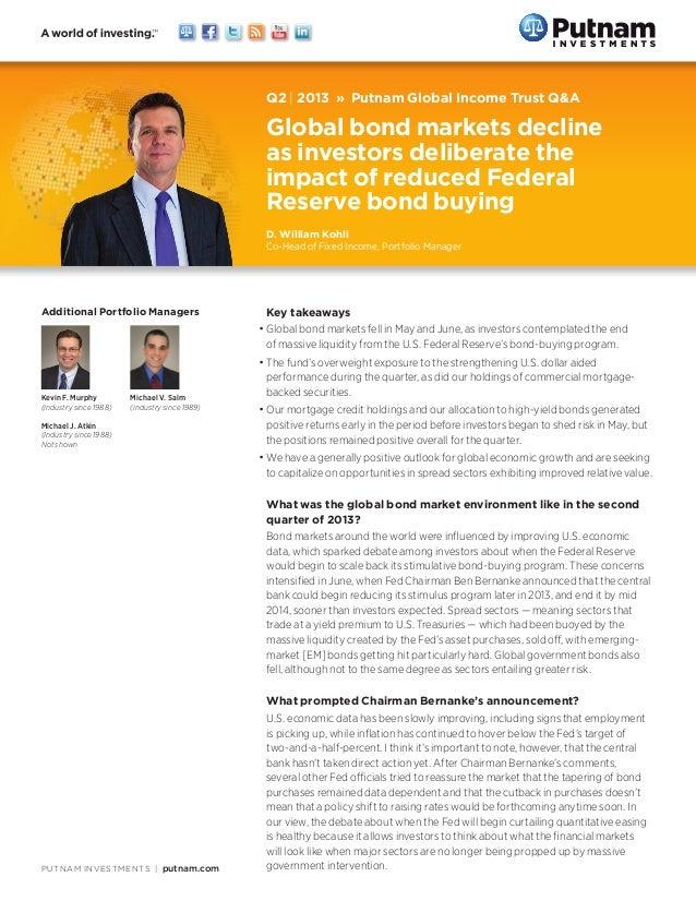 PUTNAM INVESTMENTS|putnam.com Q2 | 2013»Putnam Global Income Trust Q&A Global bond markets decline as investors delibe...