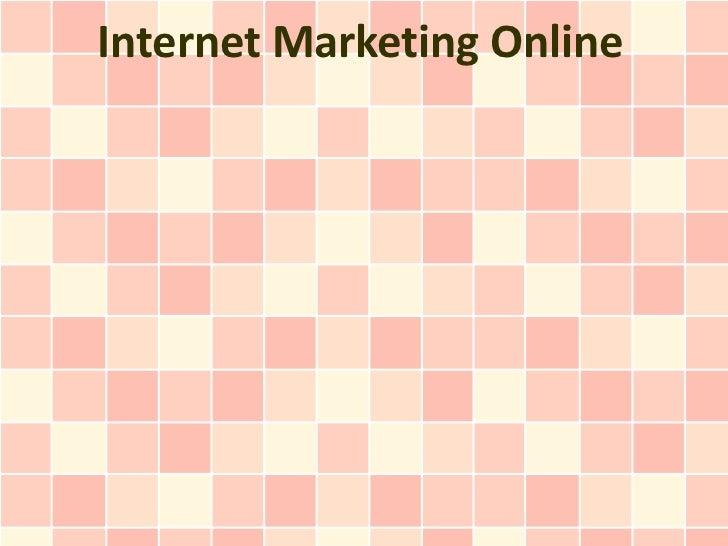 Internet Marketing Online