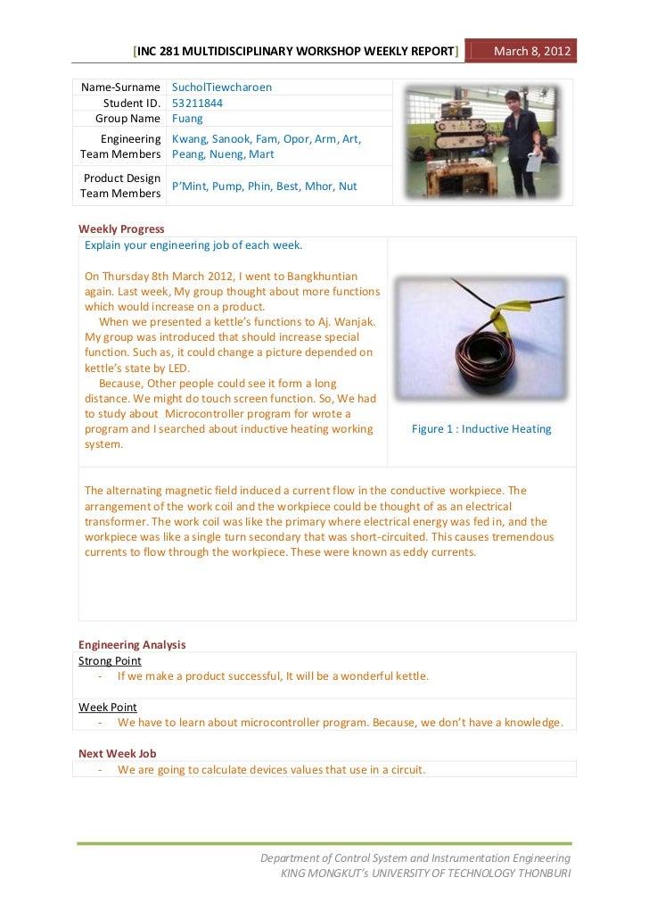 [INC 281 MULTIDISCIPLINARY WORKSHOP WEEKLY REPORT]                     March 8, 2012Name-Surname SucholTiewcharoen   Stude...