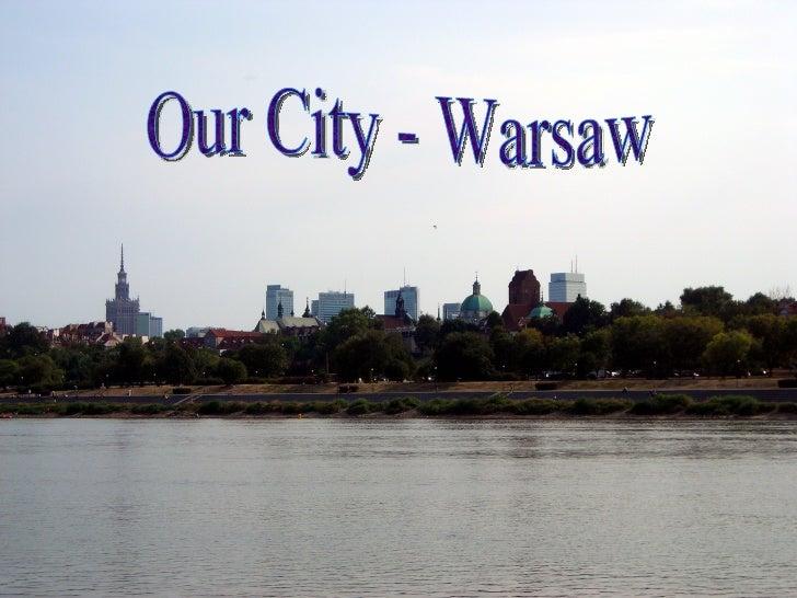 Our city - Varsavia