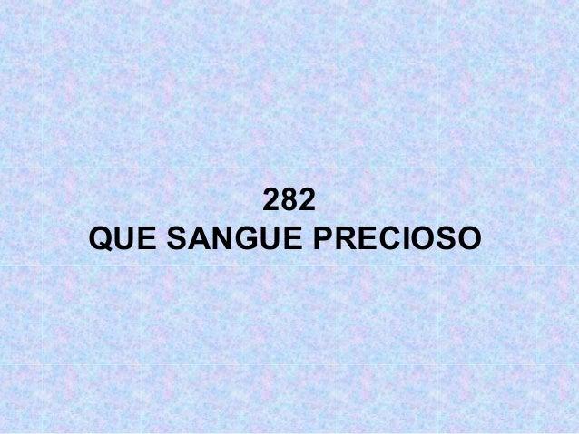 282 QUE SANGUE PRECIOSO