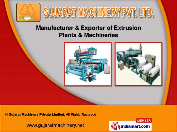Manufacturer & Exporter of Extrusion       Plants & Machineries