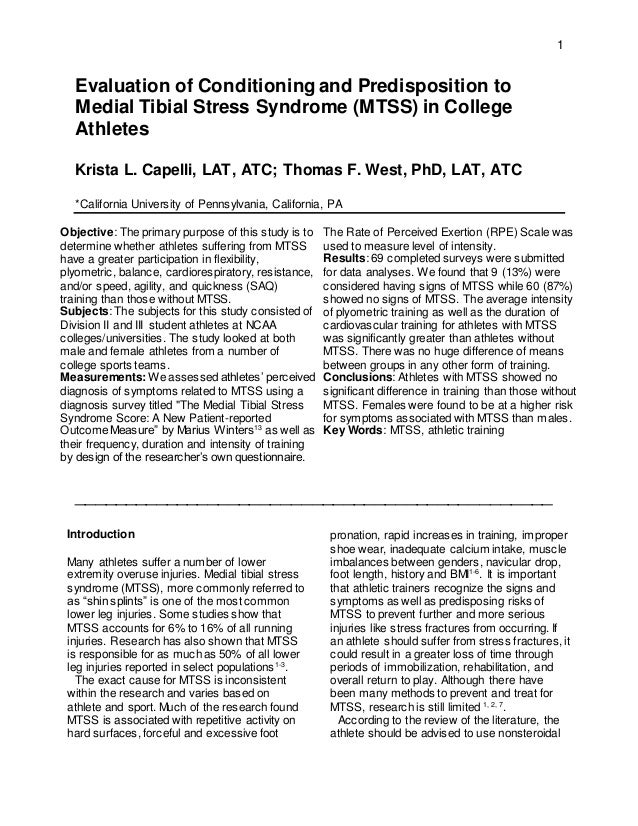 1 Evaluation of Conditioning and Predisposition to Medial Tibial Stress Syndrome (MTSS) in College Athletes Krista L. Cape...