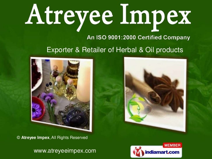 Exporter & Retailer of Herbal & Oil products<br />