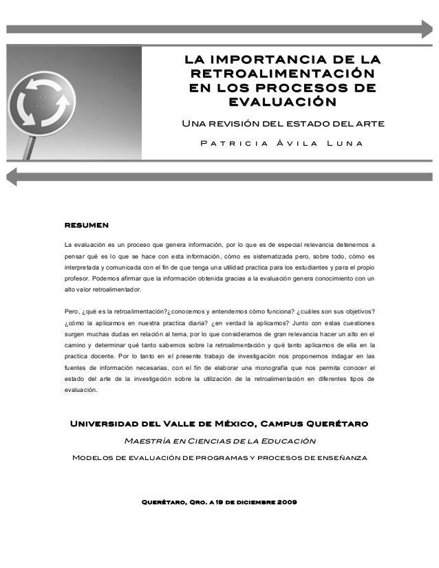 LA IMPORTANCIA DE LA  RETROALIMENTACIÓÓN  EN LOS PROCESOS DE  EVALUACIÓÓN  Una revisión del estado del arte  P a t r i c i...