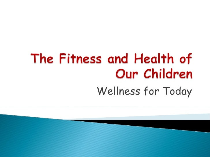 Wellness for Today