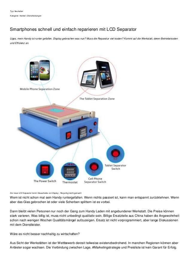 Typ: Neuheiten Kategorie: Handel | Dienstleistungen Smartphones schnell und einfach reparieren mit LCD Separator Upps, mei...