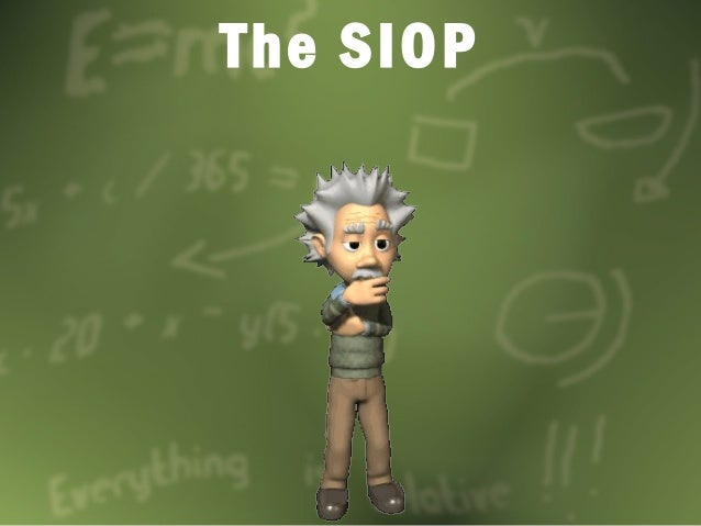 The SIOP