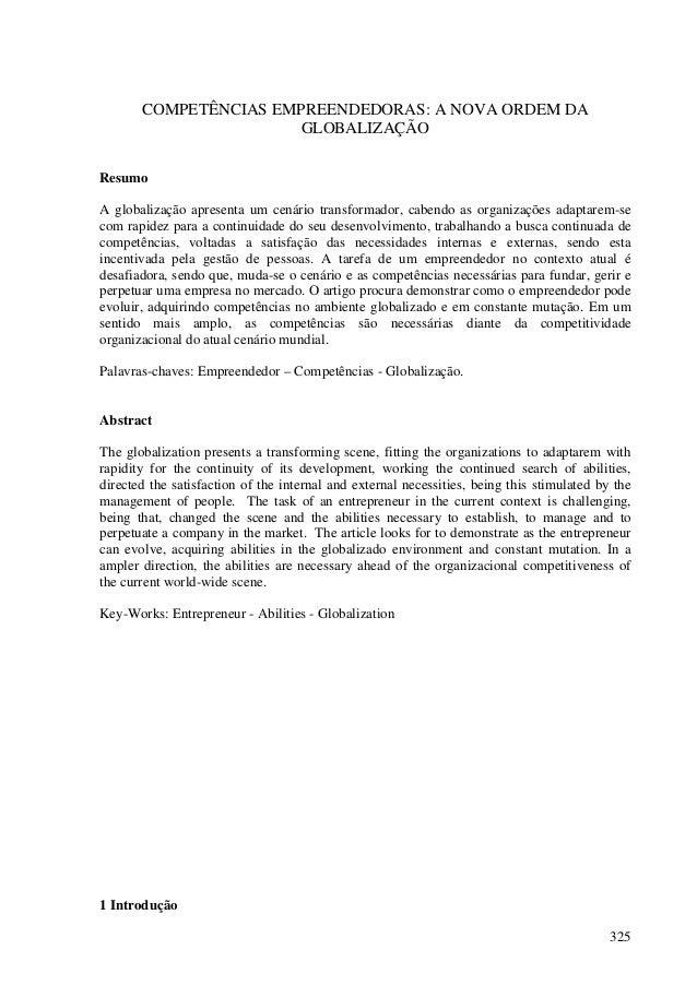 COMPETÊNCIAS EMPREENDEDORAS: A NOVA ORDEM DA                       GLOBALIZAÇÃOResumoA globalização apresenta um cenário t...