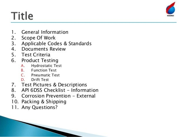 1. General Information 2. Scope Of Work 3. Applicable Codes & Standards 4. Documents Review 5. Test Criteria 6. Product Te...