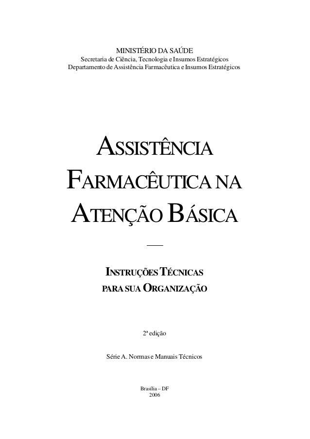 MINISTÉRIO DA SAÚDE Secretaria de Ciência, Tecnologia e Insumos Estratégicos Departamento de Assistência Farmacêutica e In...