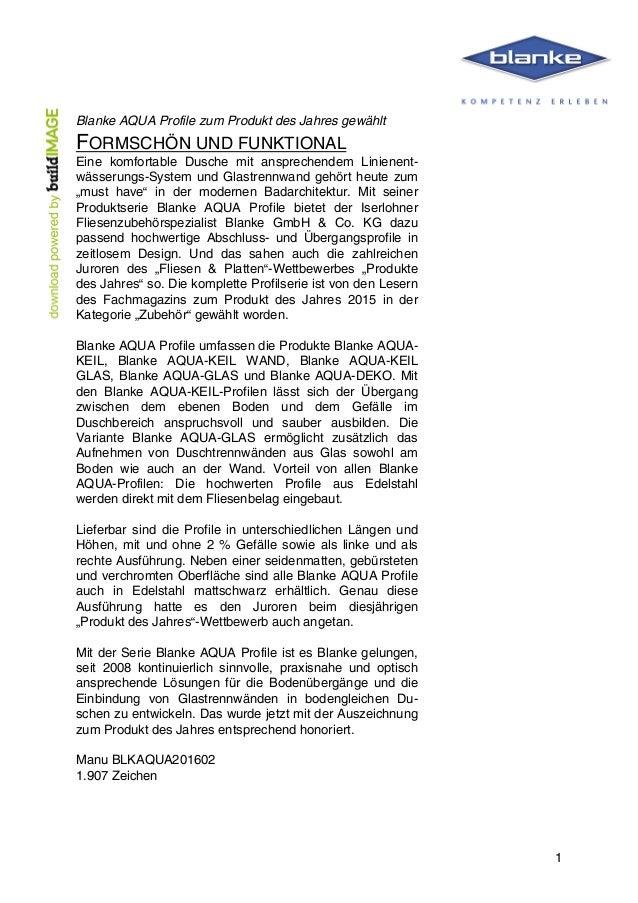 1 Blanke AQUA Profile zum Produkt des Jahres gewählt FORMSCHÖN UND FUNKTIONAL Eine komfortable Dusche mit anspreche...