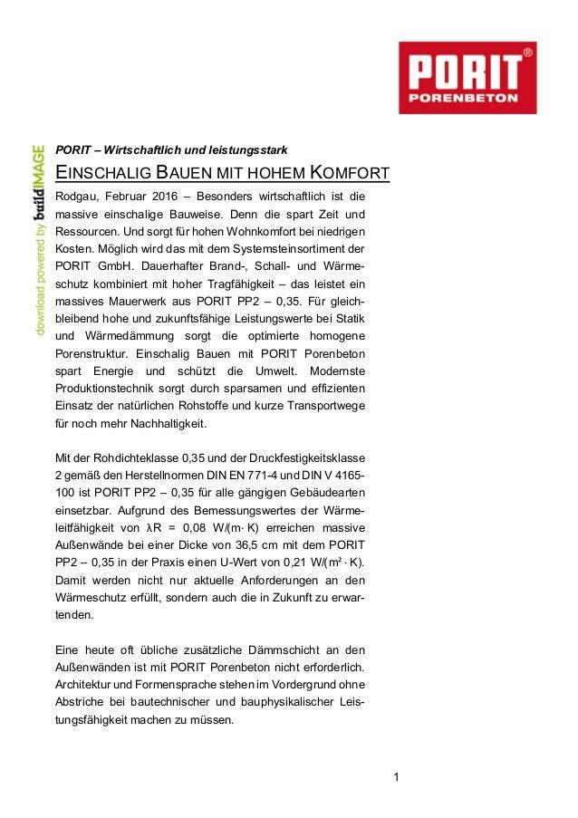 1 PORIT – Wirtschaftlich und leistungsstark EINSCHALIG BAUEN MIT HOHEM KOMFORT Rodgau, Februar 2016 – Besonders wirtschaft...