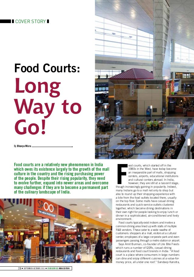 COVER STORYFood Courts:LongWay toGo!By Bhavya Misra                                                             FFood cour...