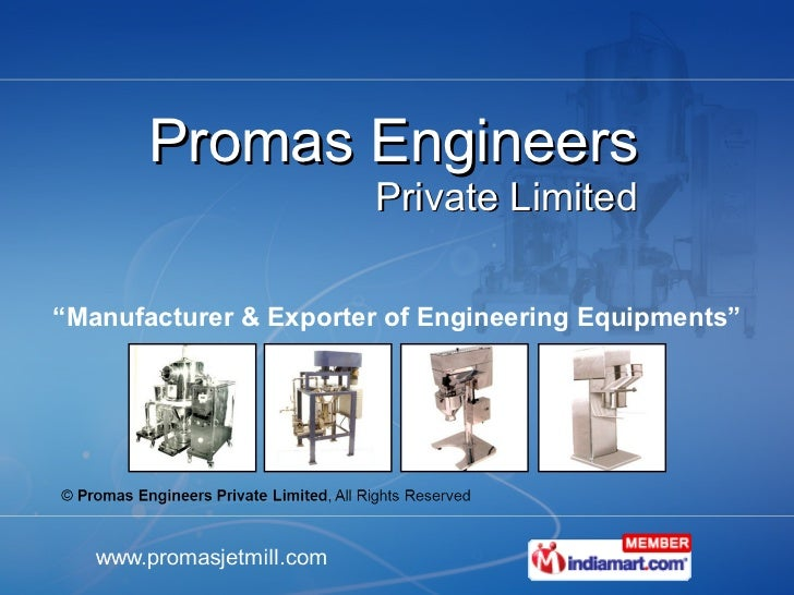 "Promas Engineers Private Limited "" Manufacturer & Exporter of Engineering Equipments"""