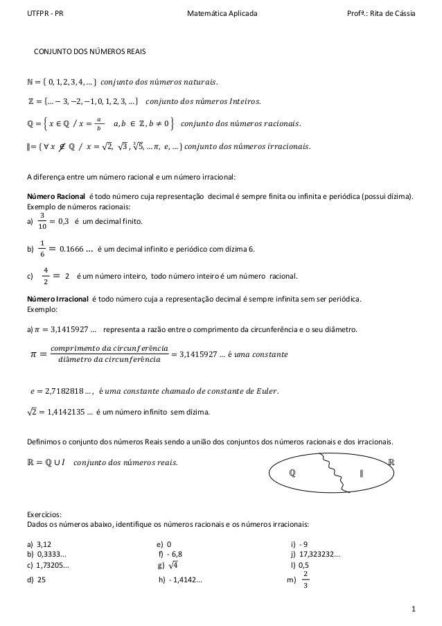 UTFPR - PR Matemática Aplicada Profª.: Rita de Cássia 1 CONJUNTO DOS NÚMEROS REAIS Գ ൌ ሼ 0, 1, 2, 3, 4, … ሽ ܿݐ݊ݑ݆݊ ݀ݏ...