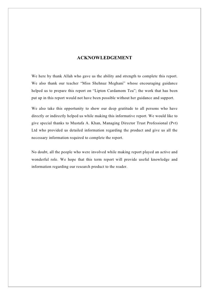 ACKNOWLEDGEMENT   We here by thank Allah who gave us the ability and strength to complete this report. We also thank our t...