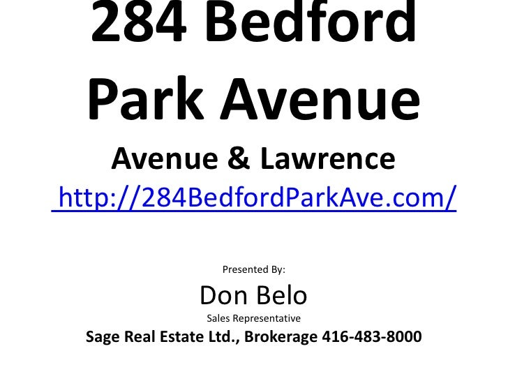 284 Bedford Park Avenue     Avenue & Lawrencehttp://284BedfordParkAve.com/                     Presented By:              ...