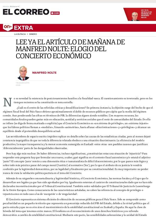 LEE YA EL ARTÍCULO DE MAÑANA DE MANFRED NOLTE EXTRA N LEEYAELARTÍCULODEMAÑANADE MANFREDNOLTE:ELOGIODEL CONCIERTOECONÓMICO ...